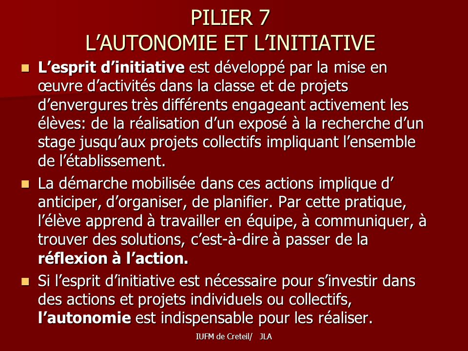 PILIER 7 L'AUTONOMIE ET L'INITIATIVE