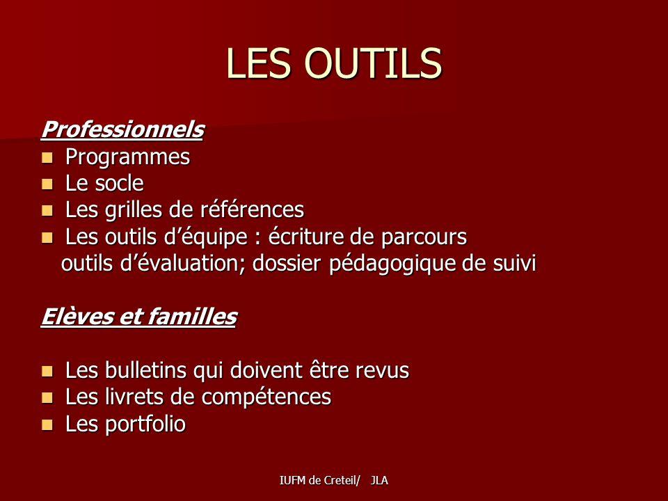 LES OUTILS Professionnels Programmes Le socle