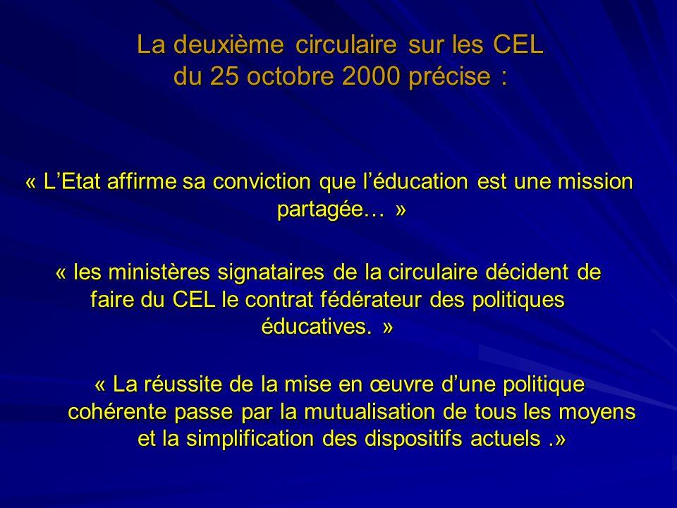 La deuxième circulaire sur les CEL du 25 octobre 2000 précise :