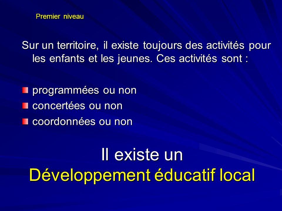 Il existe un Développement éducatif local