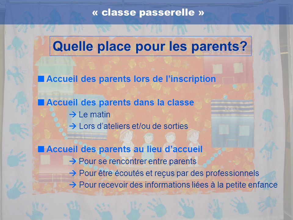 Quelle place pour les parents