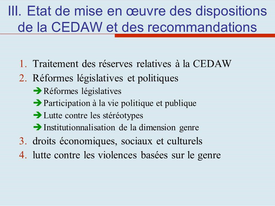 III. Etat de mise en œuvre des dispositions de la CEDAW et des recommandations