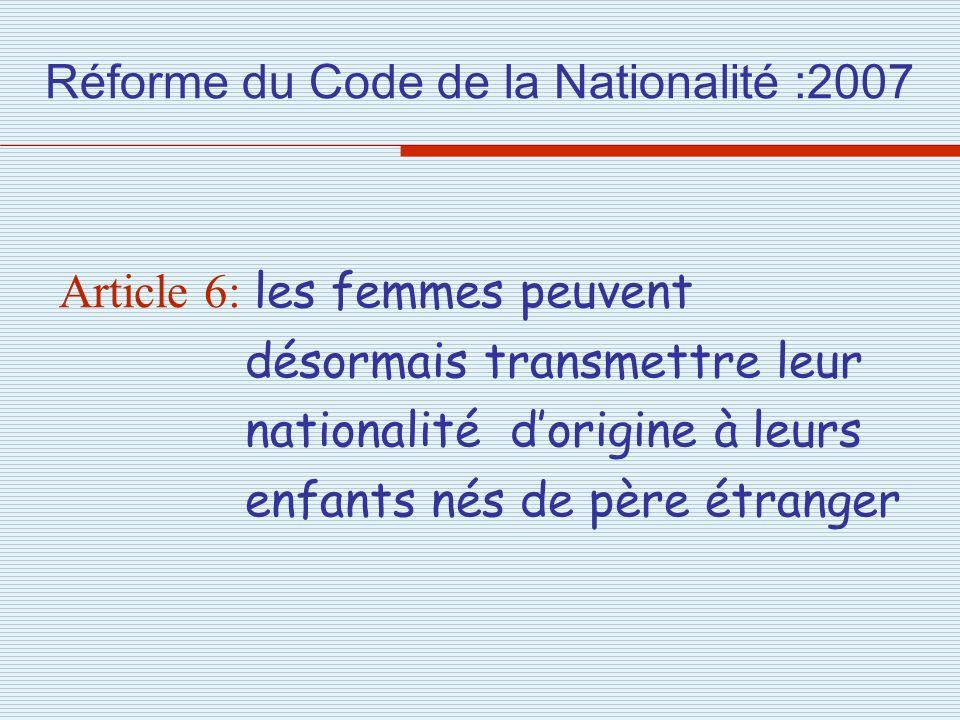Réforme du Code de la Nationalité :2007