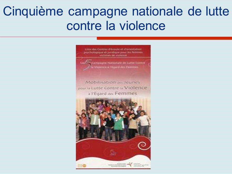 Cinquième campagne nationale de lutte contre la violence