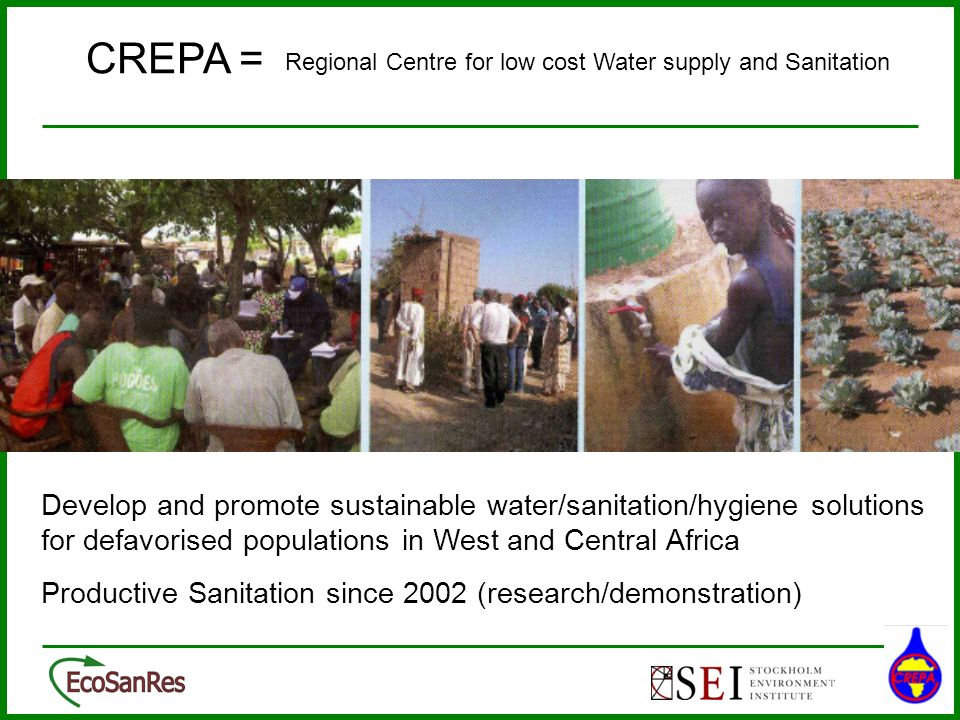 CREPA = Regional Centre for low cost Water supply and Sanitation.