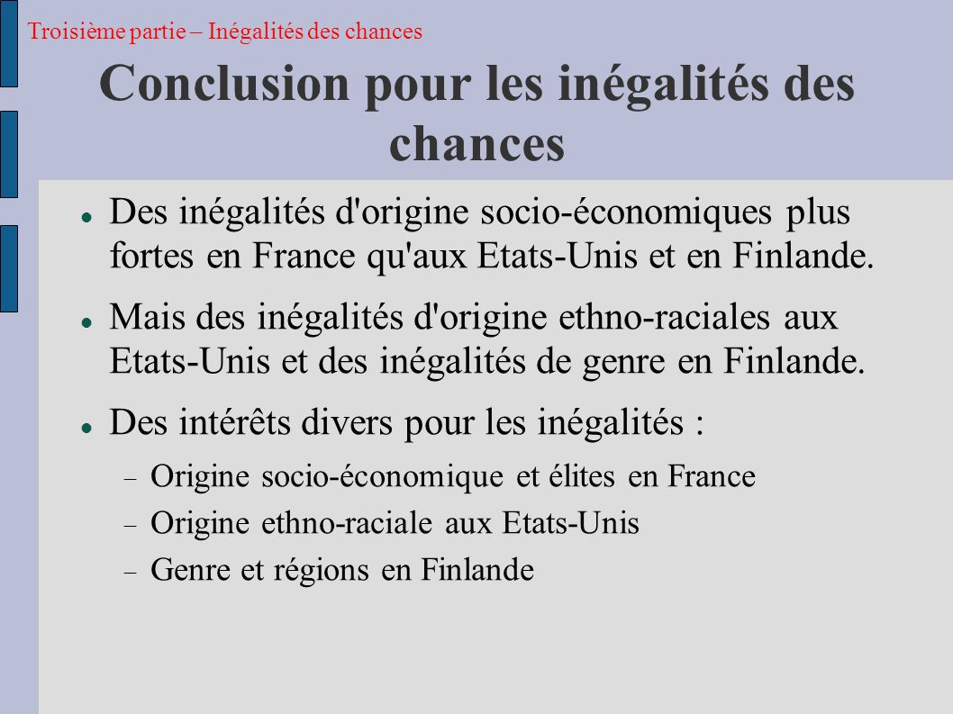 Conclusion pour les inégalités des chances