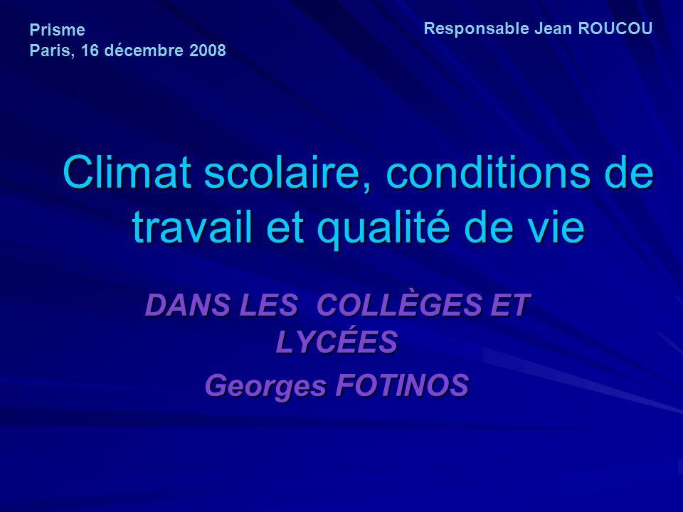 Climat scolaire, conditions de travail et qualité de vie