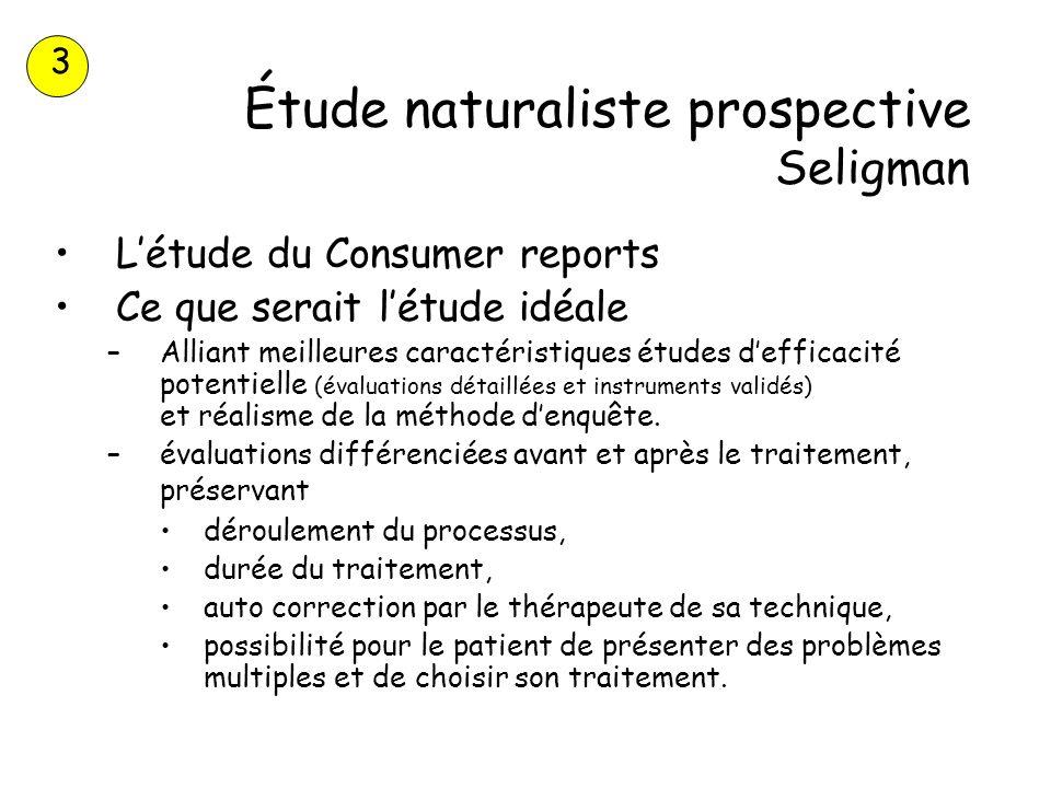 Étude naturaliste prospective Seligman