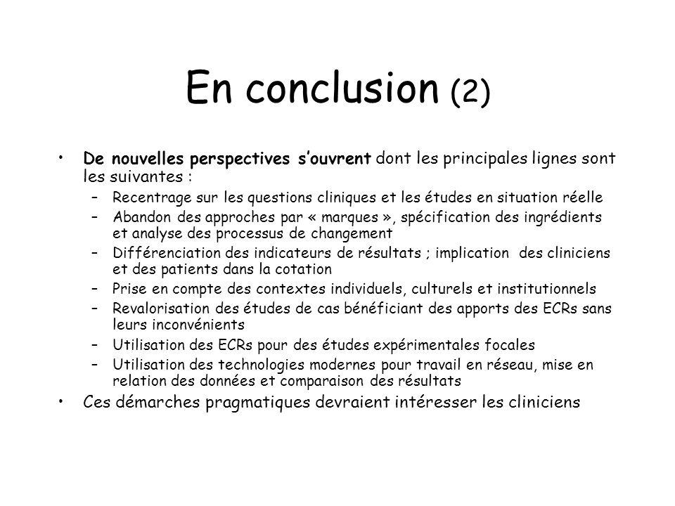 En conclusion (2) De nouvelles perspectives s'ouvrent dont les principales lignes sont les suivantes :