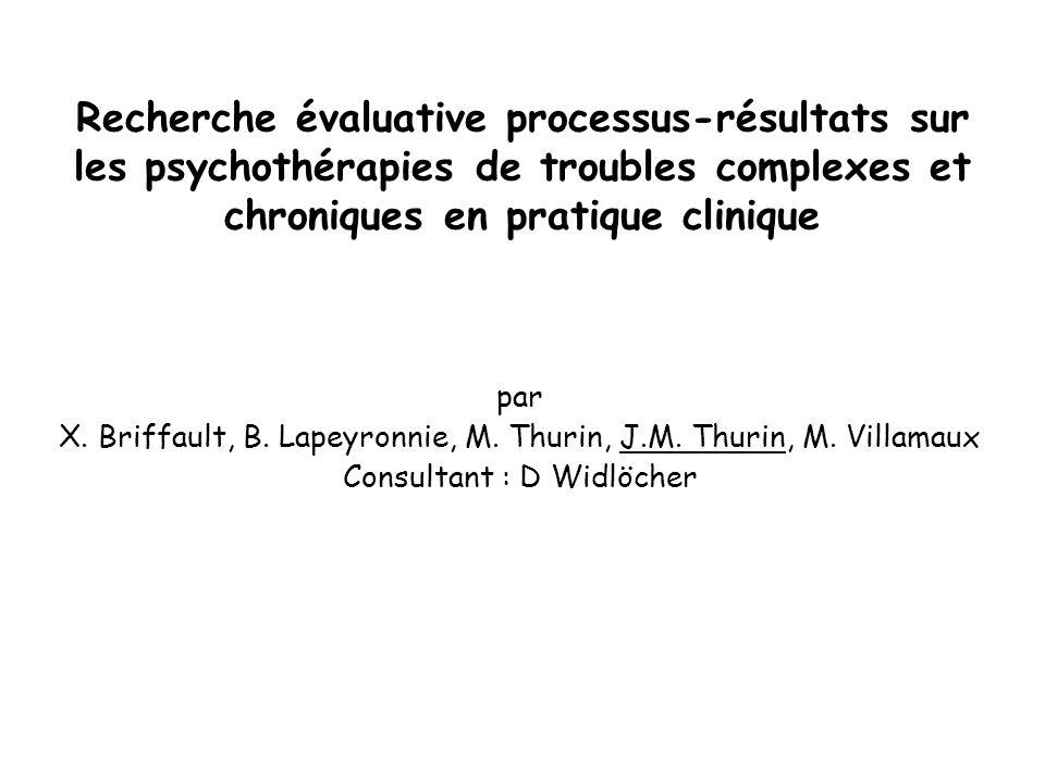 Recherche évaluative processus-résultats sur les psychothérapies de troubles complexes et chroniques en pratique clinique