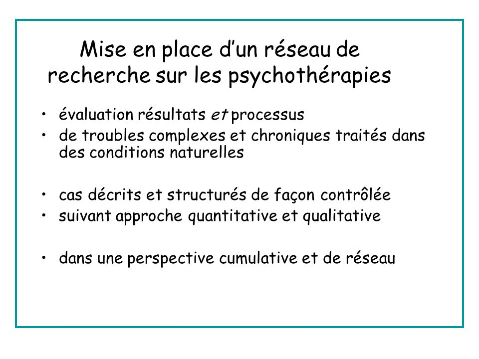 Mise en place d'un réseau de recherche sur les psychothérapies