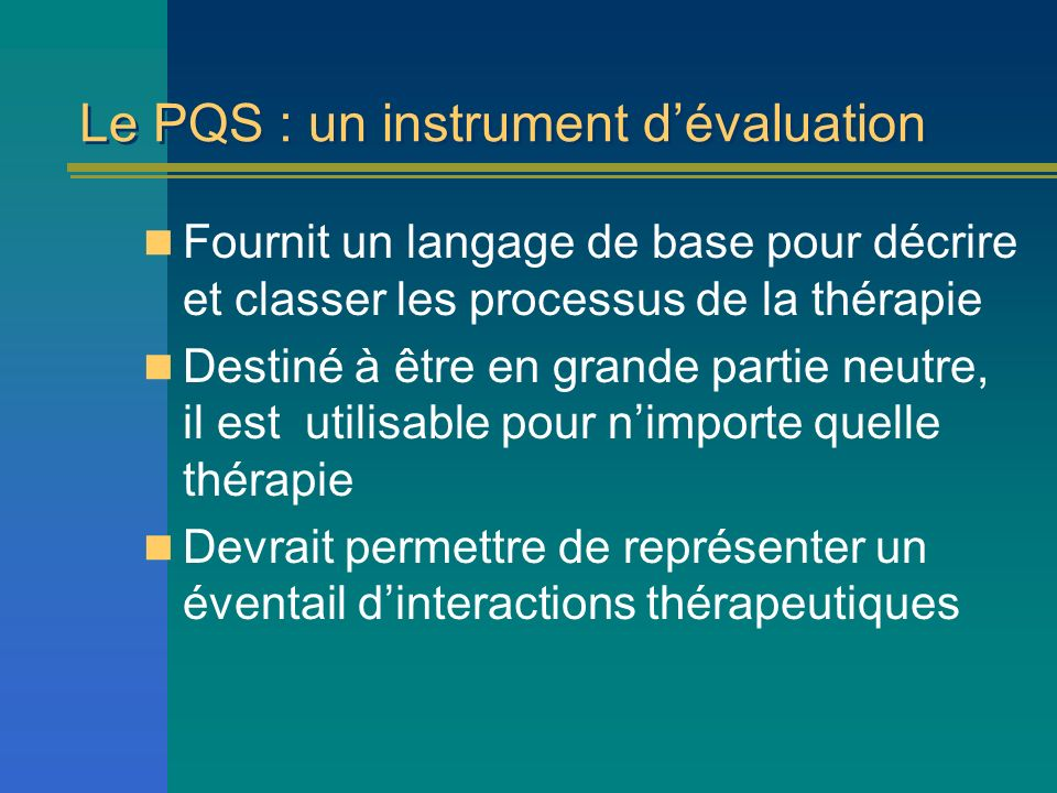 Le PQS : un instrument d'évaluation