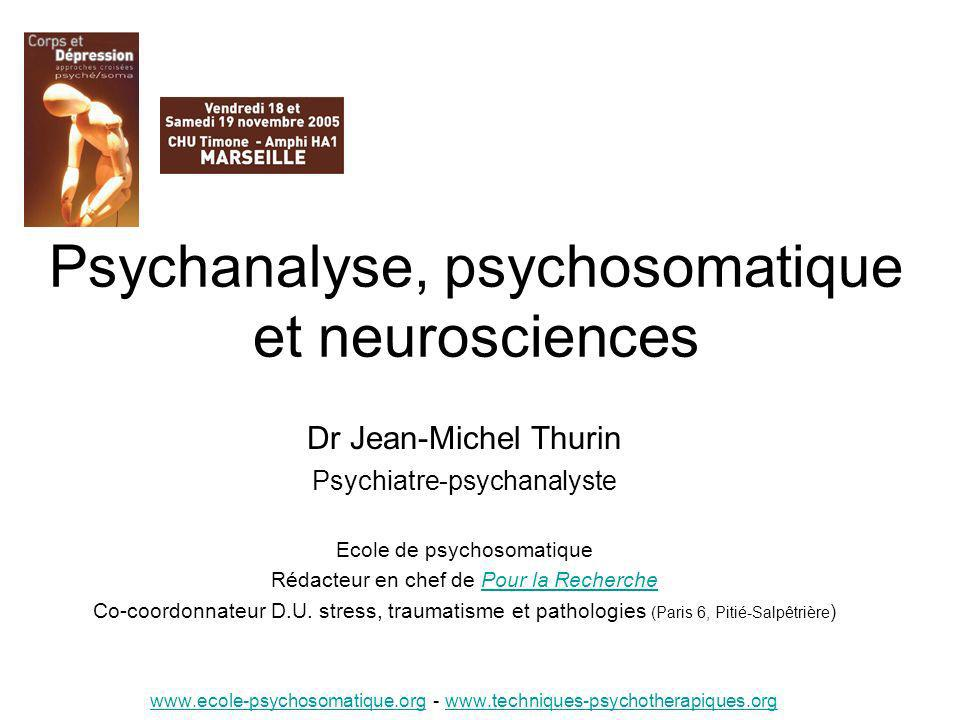 Psychanalyse, psychosomatique et neurosciences