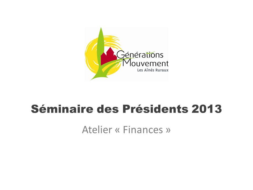 Séminaire des Présidents 2013