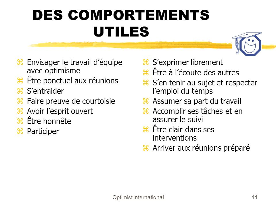 DES COMPORTEMENTS UTILES