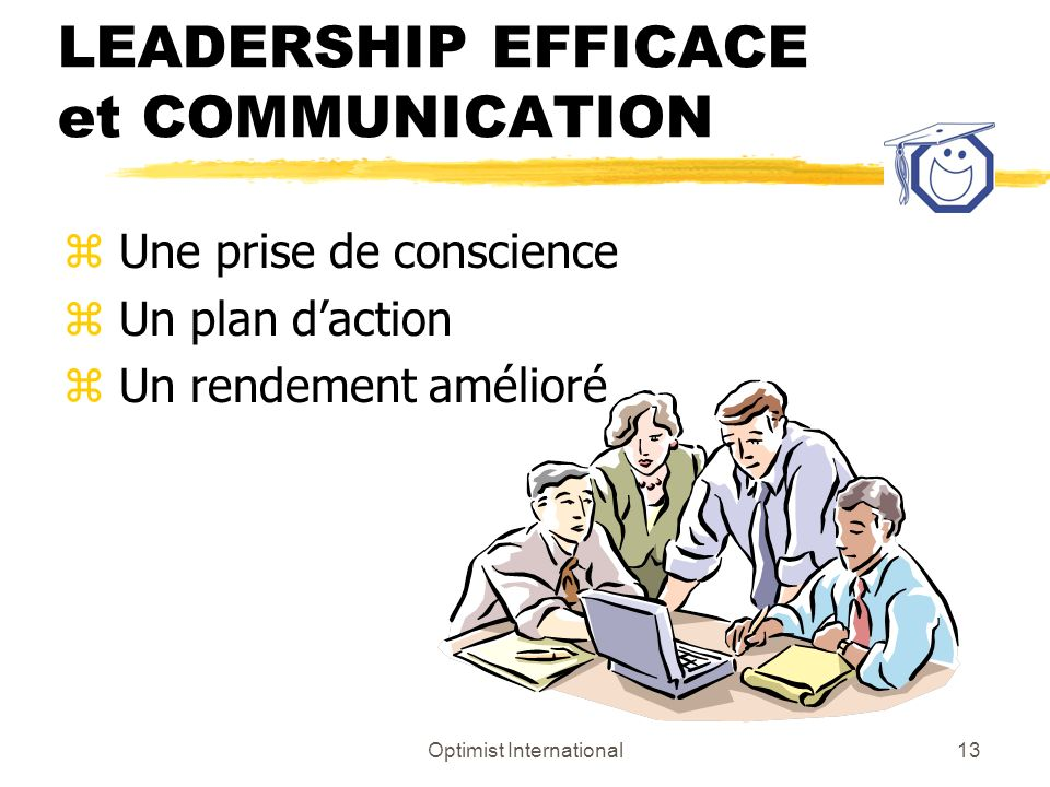 LEADERSHIP EFFICACE et COMMUNICATION