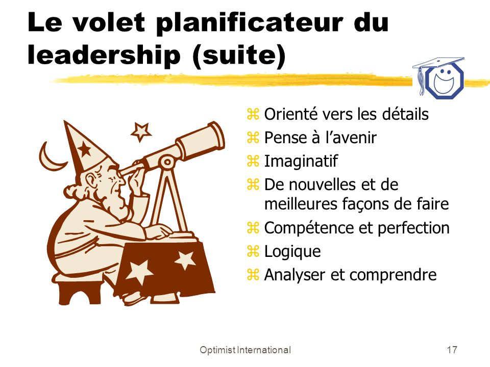Le volet planificateur du leadership (suite)