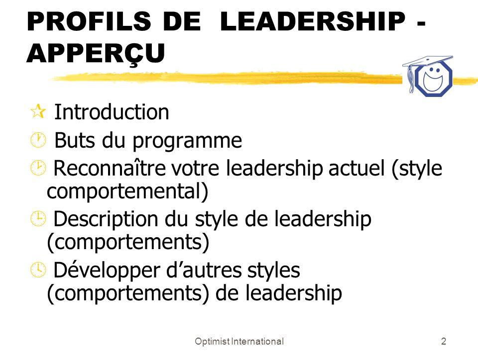 LES STYLES ET LES PROFILS DE LEADERSHIP - APPERÇU