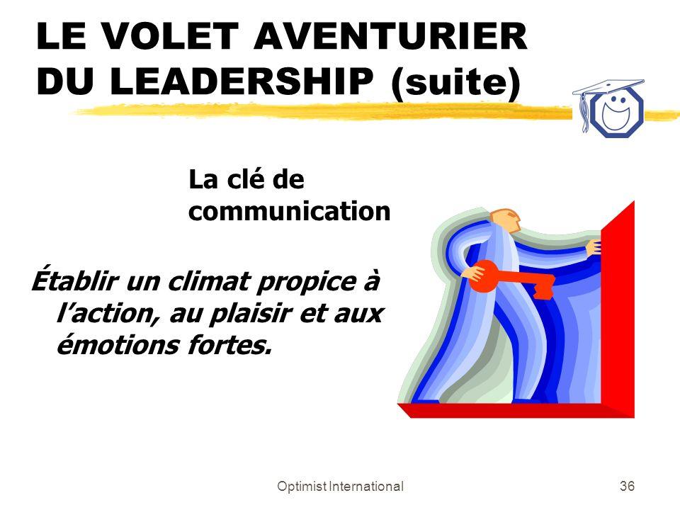 LE VOLET AVENTURIER DU LEADERSHIP (suite)