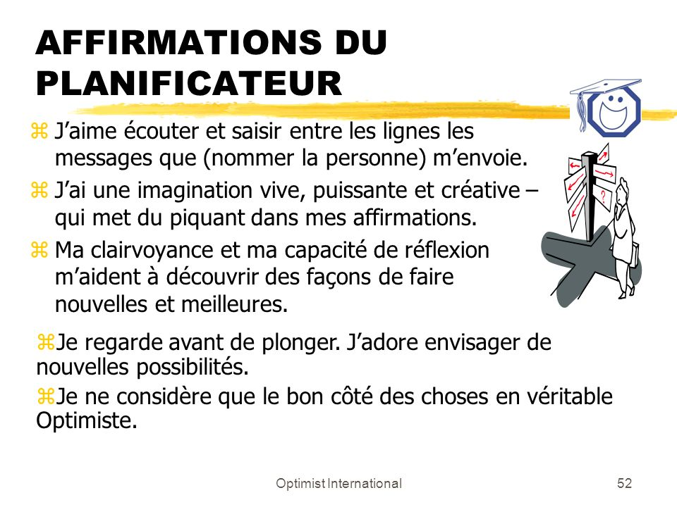 AFFIRMATIONS DU PLANIFICATEUR