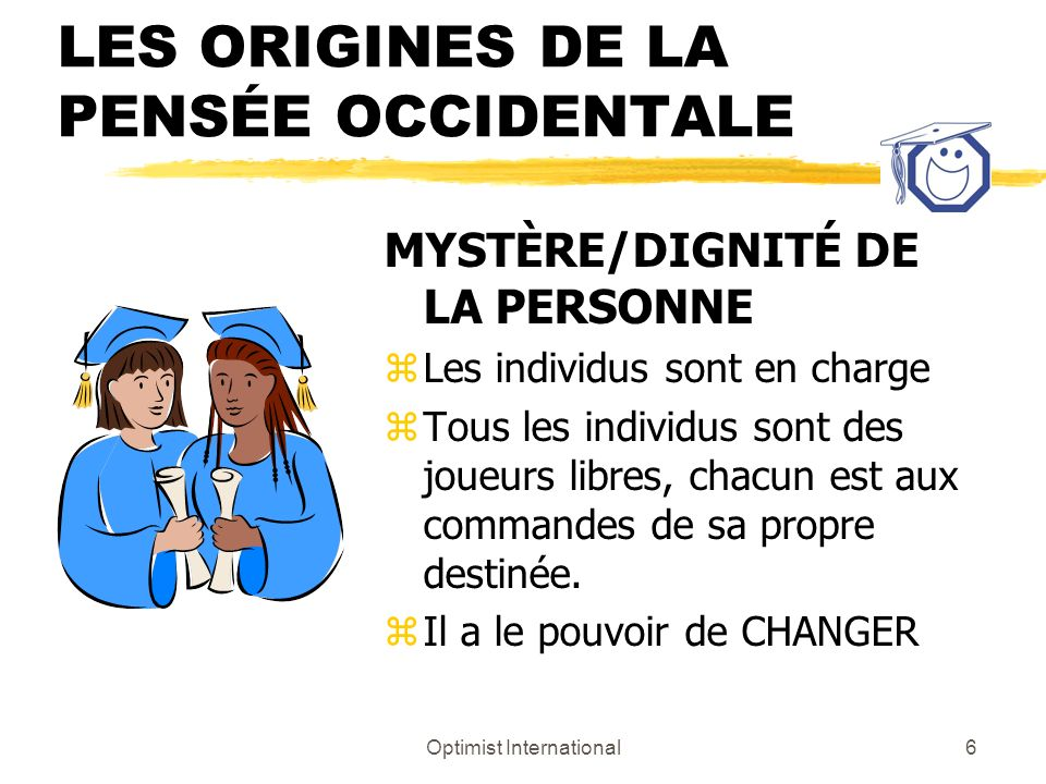LES ORIGINES DE LA PENSÉE OCCIDENTALE