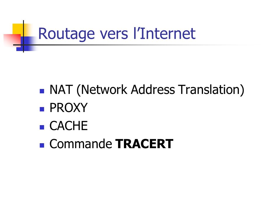 Routage vers l'Internet