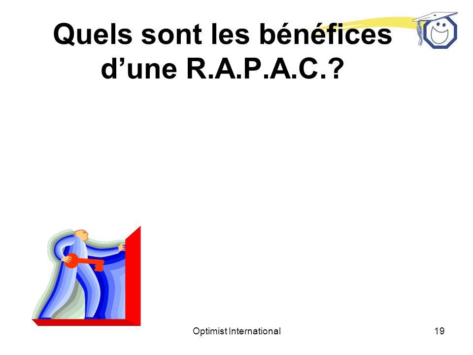 Quels sont les bénéfices d'une R.A.P.A.C.