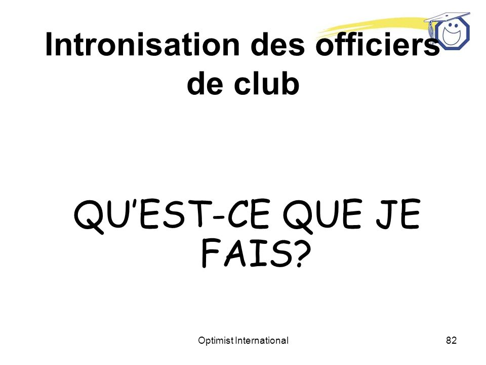 Intronisation des officiers de club