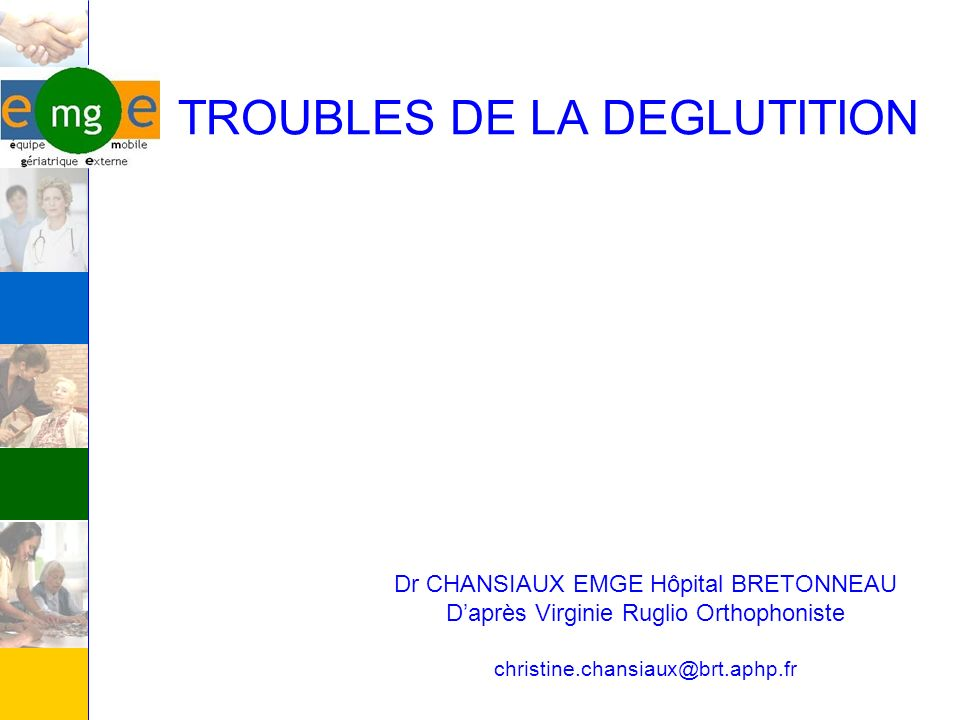 TROUBLES DE LA DEGLUTITION