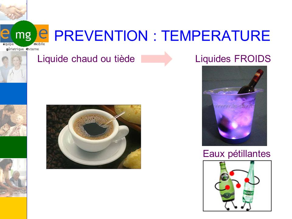 PREVENTION : TEMPERATURE