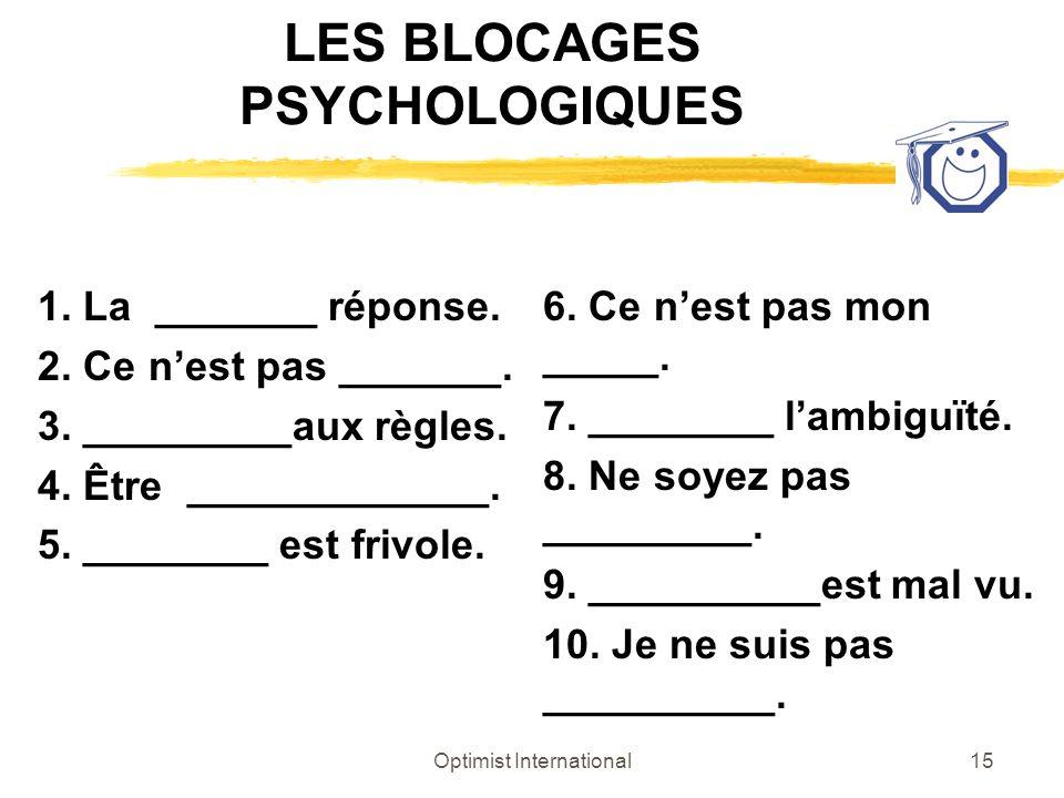 LES BLOCAGES PSYCHOLOGIQUES
