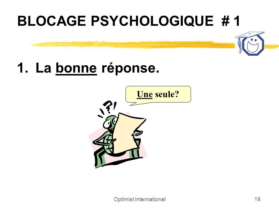 BLOCAGE PSYCHOLOGIQUE # 1