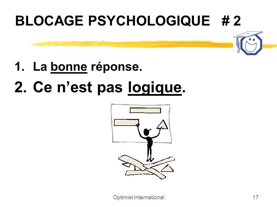BLOCAGE PSYCHOLOGIQUE # 2