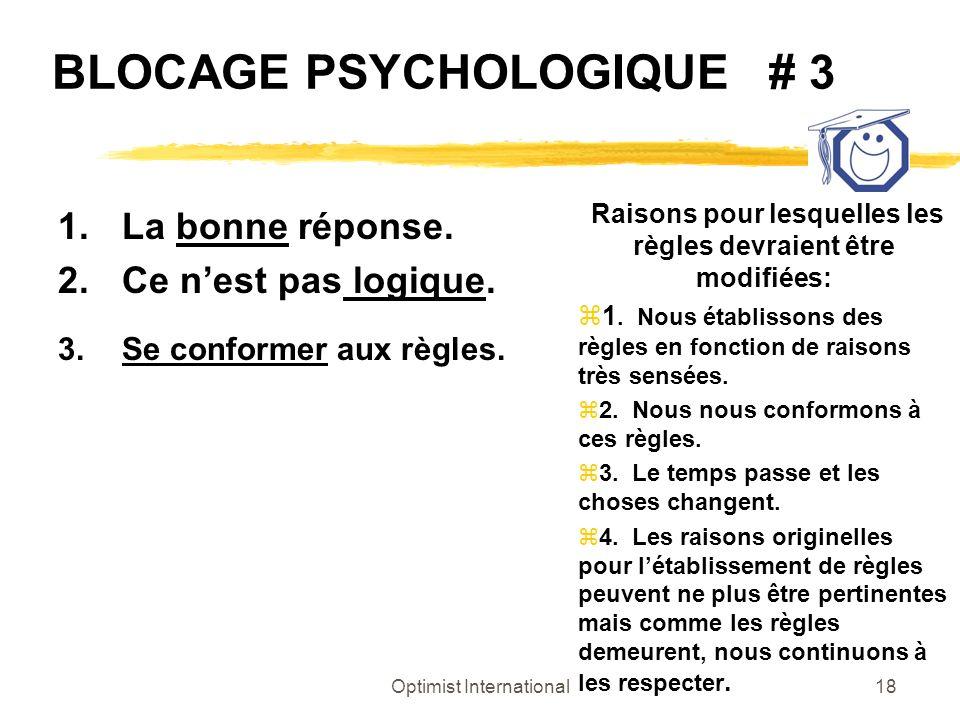 BLOCAGE PSYCHOLOGIQUE # 3