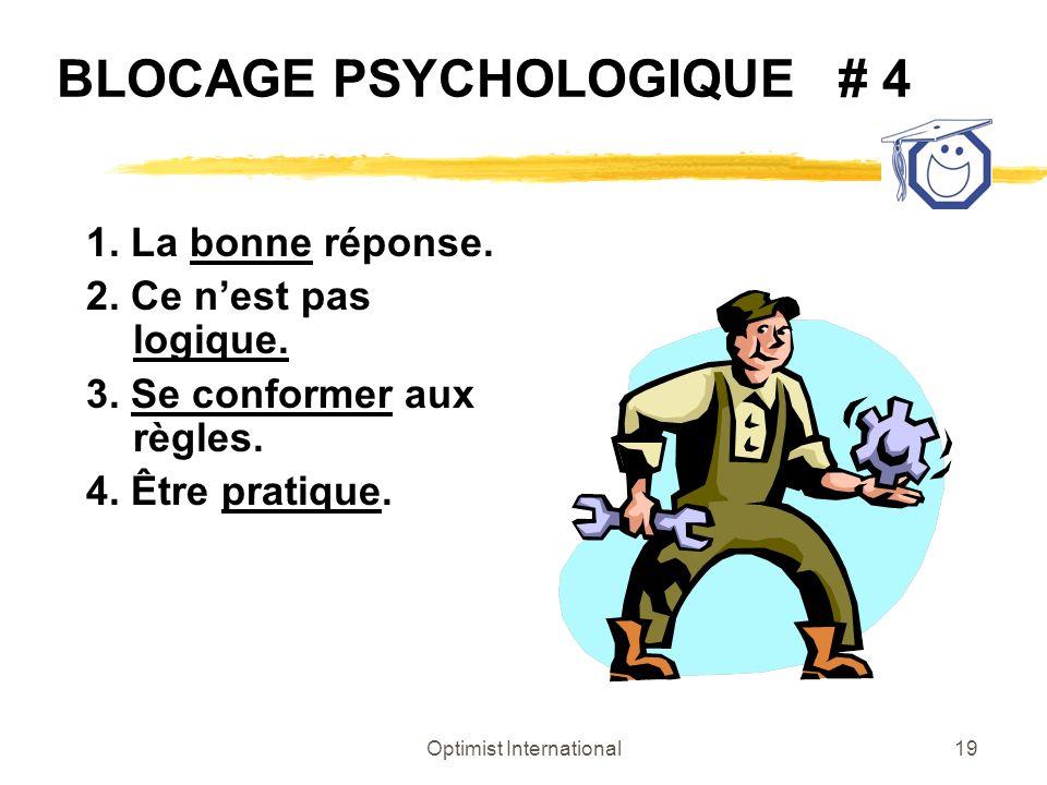 BLOCAGE PSYCHOLOGIQUE # 4