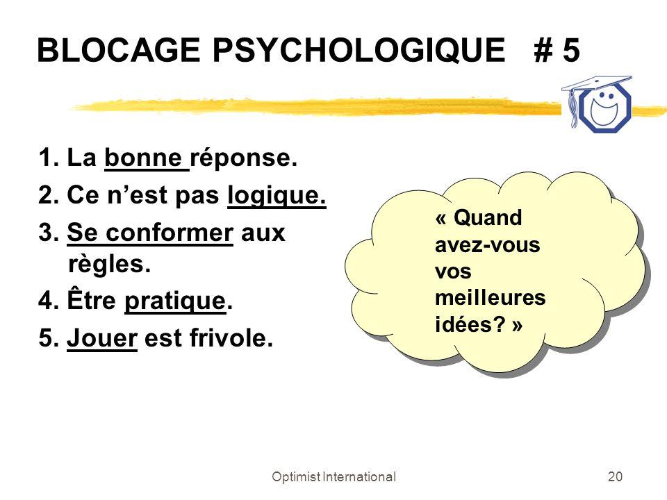 BLOCAGE PSYCHOLOGIQUE # 5