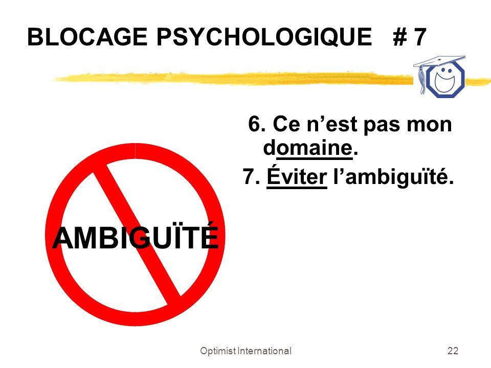 BLOCAGE PSYCHOLOGIQUE # 7