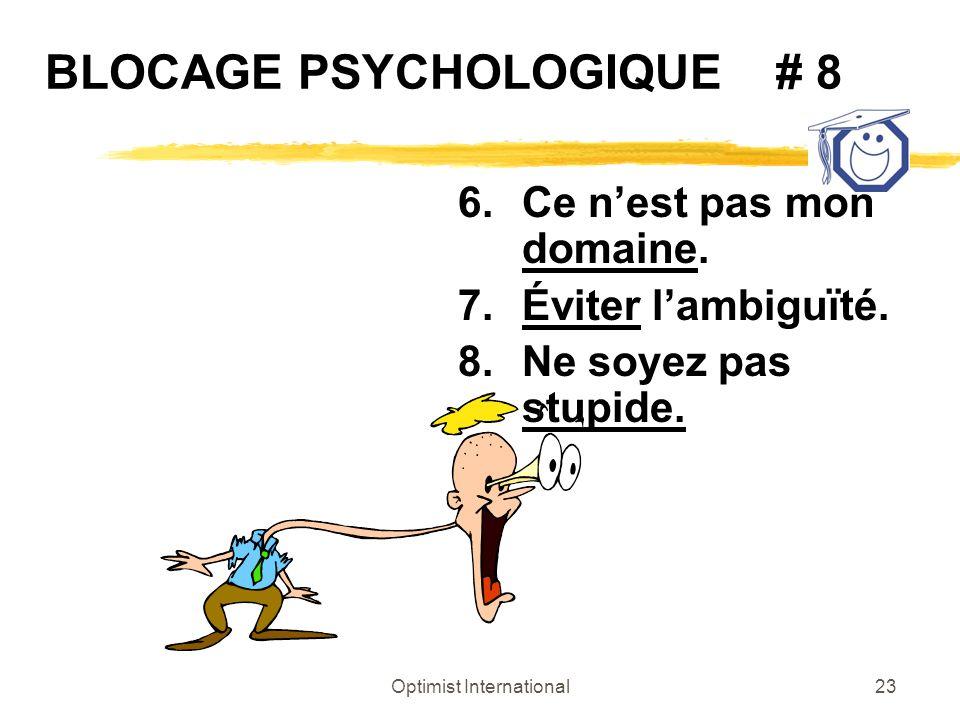 BLOCAGE PSYCHOLOGIQUE # 8