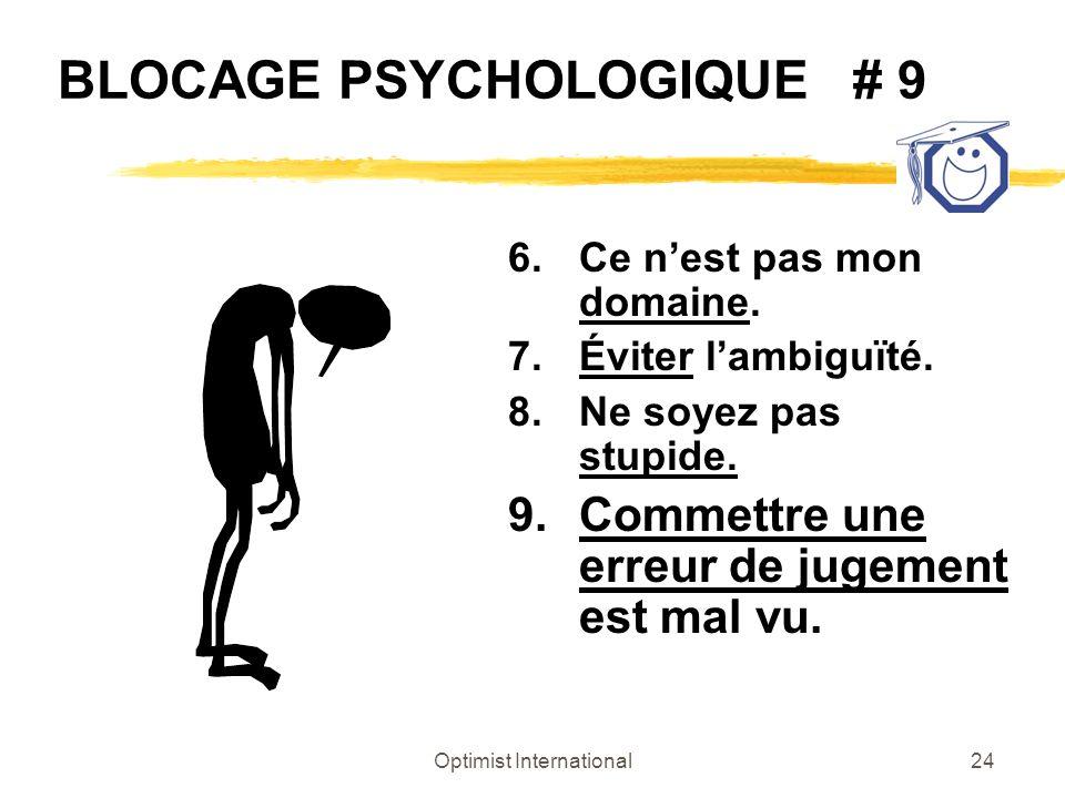BLOCAGE PSYCHOLOGIQUE # 9