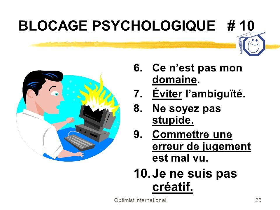 BLOCAGE PSYCHOLOGIQUE # 10