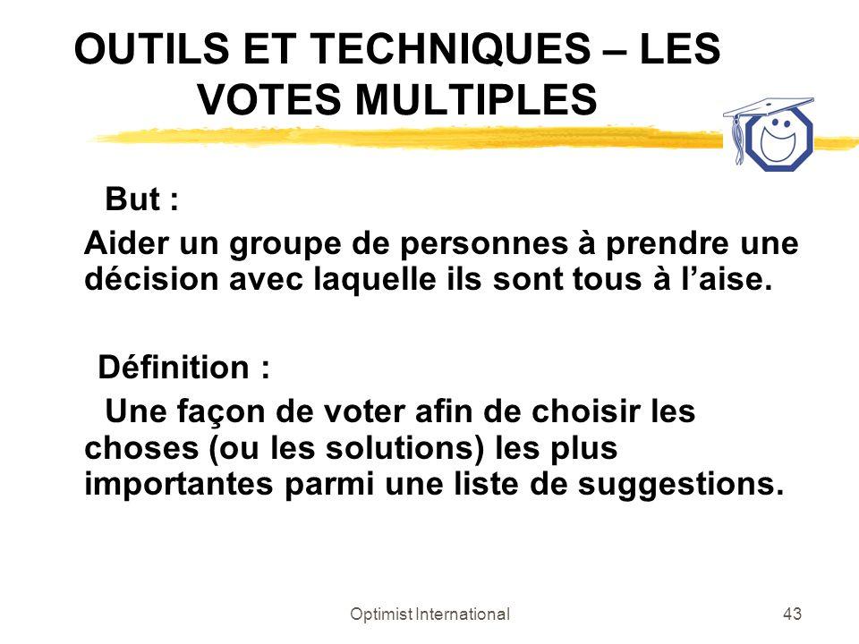 OUTILS ET TECHNIQUES – LES VOTES MULTIPLES
