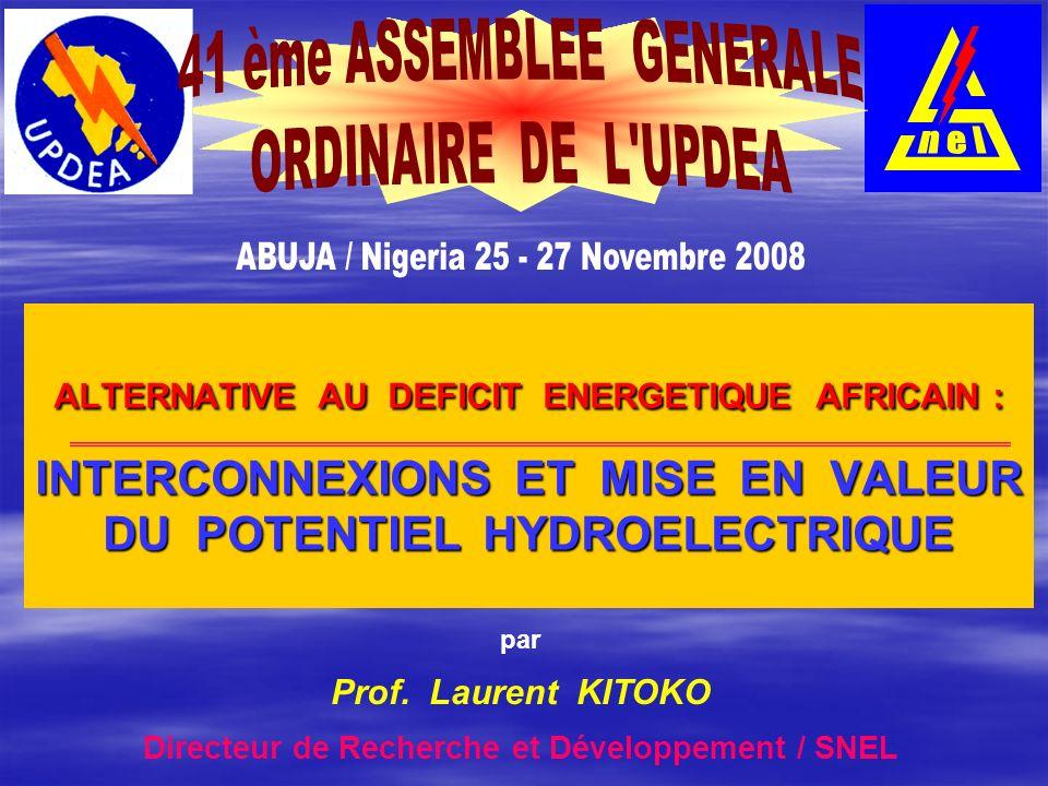 n e l 41 ème ASSEMBLEE GENERALE. ORDINAIRE DE L UPDEA. ABUJA / Nigeria 25 - 27 Novembre 2008.