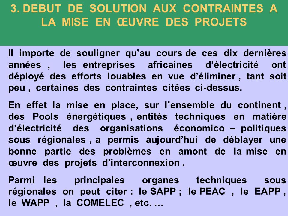 3. DEBUT DE SOLUTION AUX CONTRAINTES A LA MISE EN ŒUVRE DES PROJETS