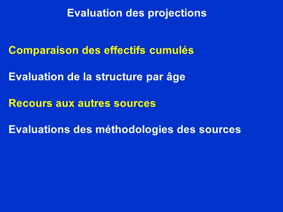 Evaluation des projections