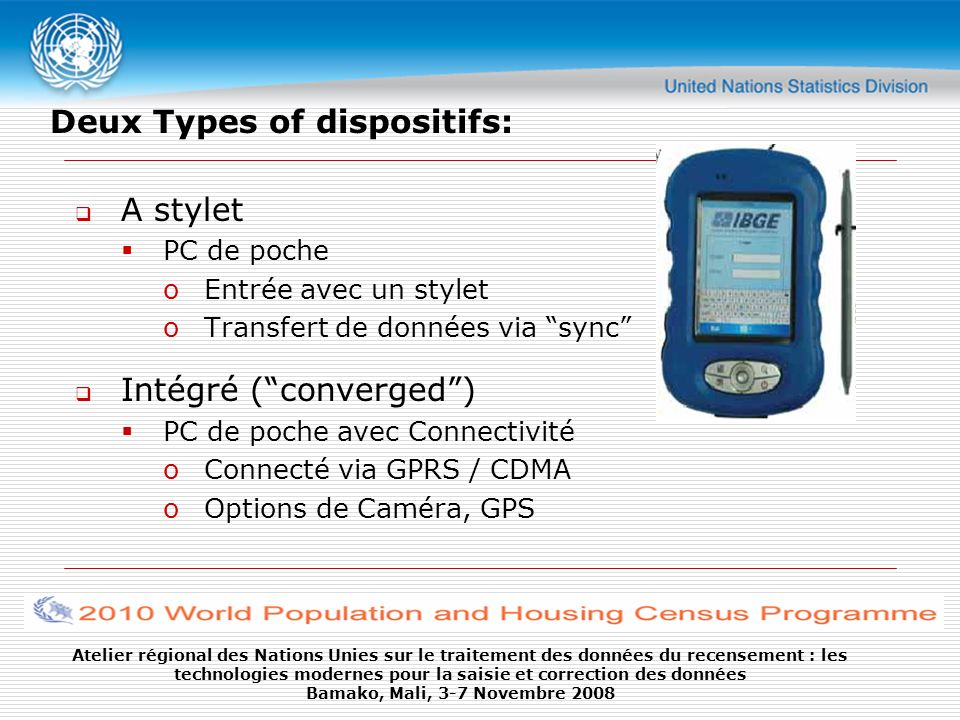 Deux Types of dispositifs: