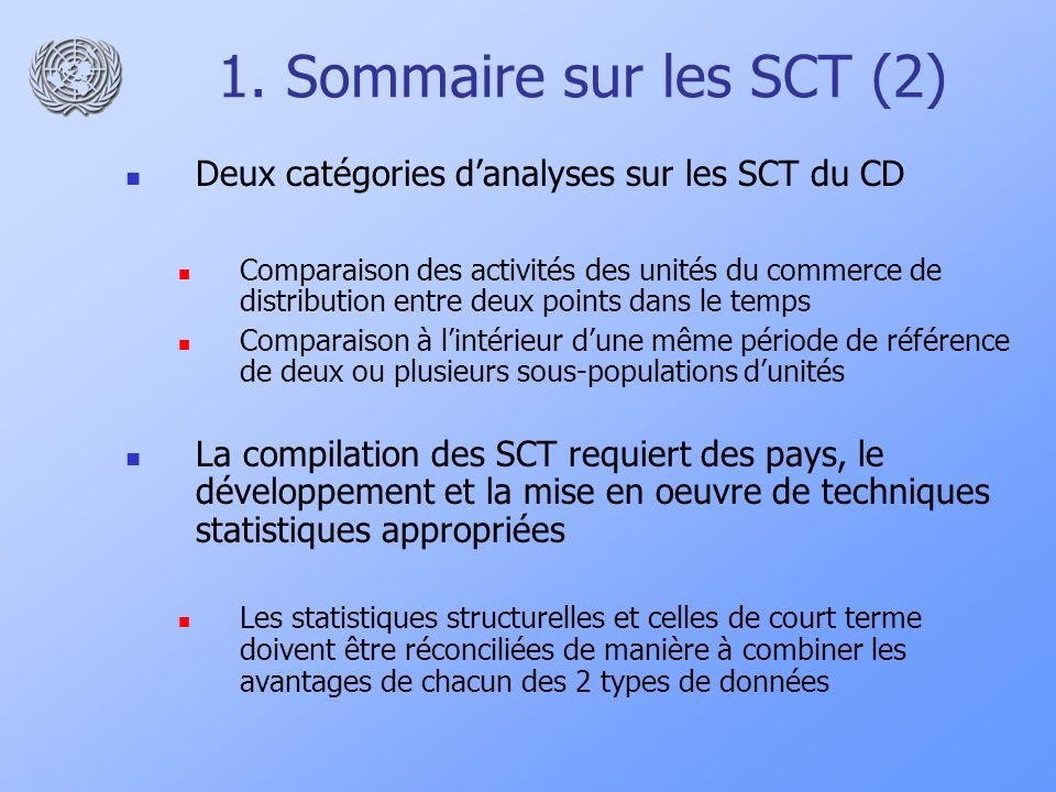 1. Sommaire sur les SCT (2)Deux catégories d'analyses sur les SCT du CD.