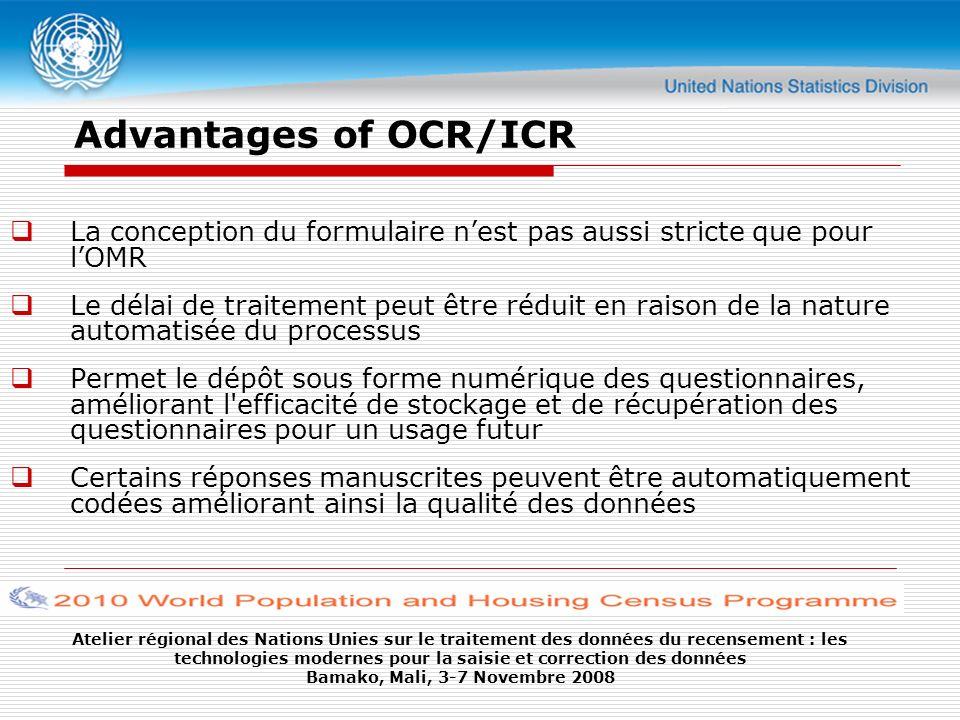 Advantages of OCR/ICR La conception du formulaire n'est pas aussi stricte que pour l'OMR.