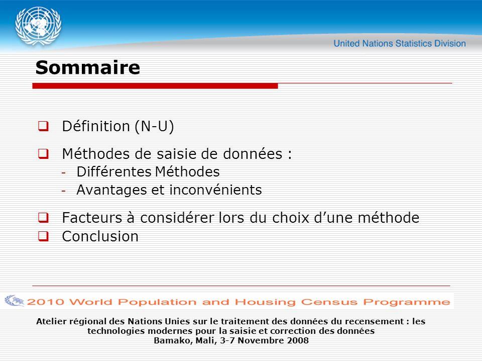 Sommaire Définition (N-U) Méthodes de saisie de données :