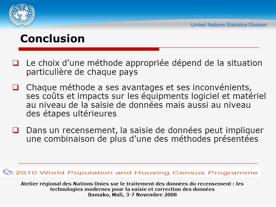 Conclusion Le choix d'une méthode appropriée dépend de la situation particulière de chaque pays.
