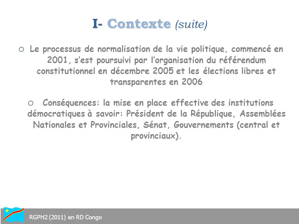 I- Contexte (suite)